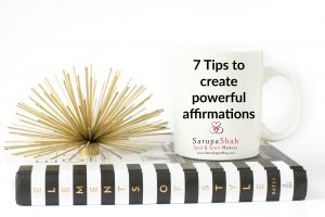 7 tips for powerful affirmations
